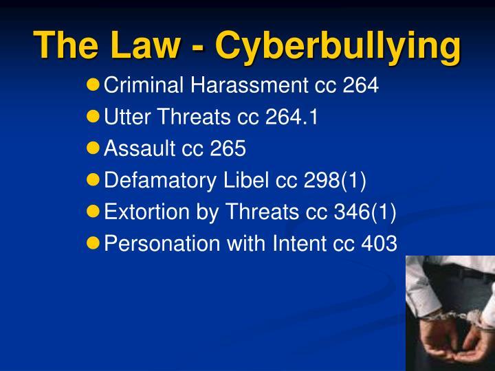 The Law - Cyberbullying