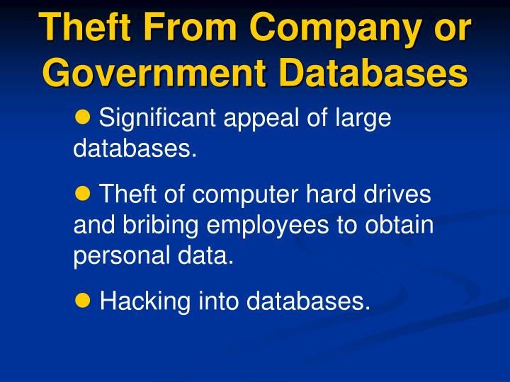 Theft From Company or Government Databases