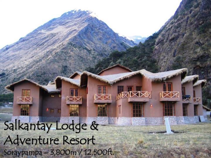 Salkantay Lodge & Adventure Resort