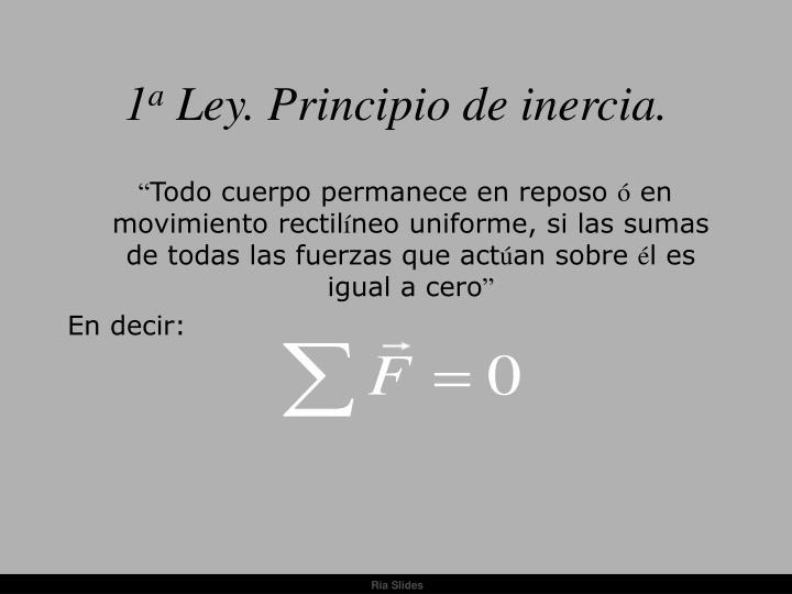 1 a ley principio de inercia