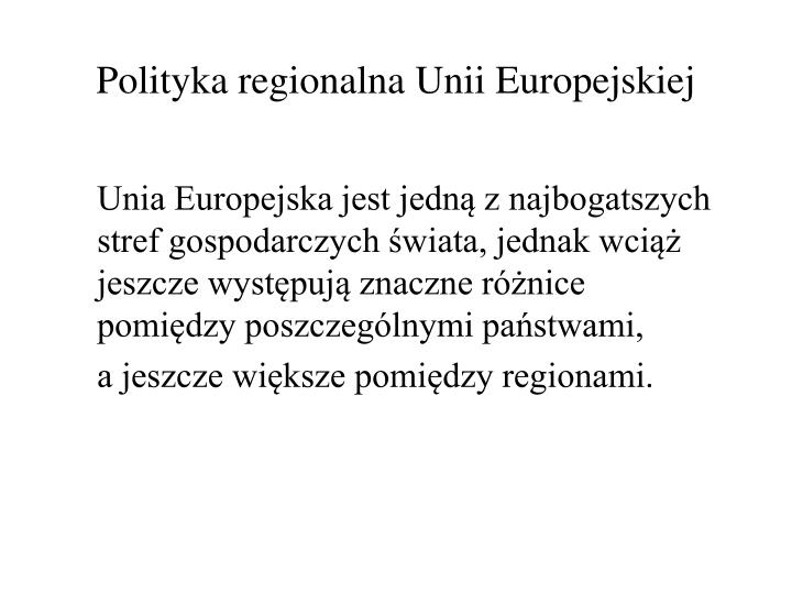 Polityka regionalna unii europejskiej
