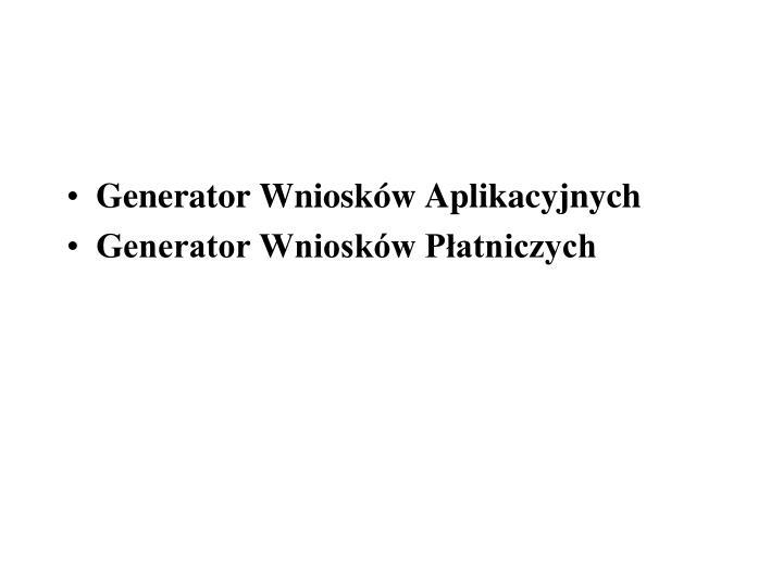 Generator Wniosków Aplikacyjnych