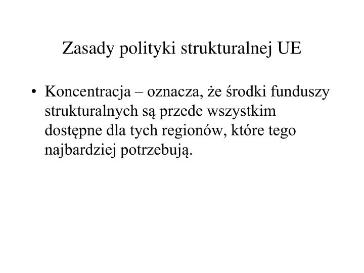 Zasady polityki strukturalnej UE