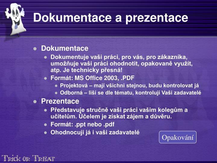Dokumentace a prezentace