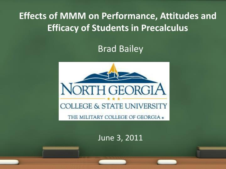 Effects of mmm on performance attitudes and efficacy of students in precalculus
