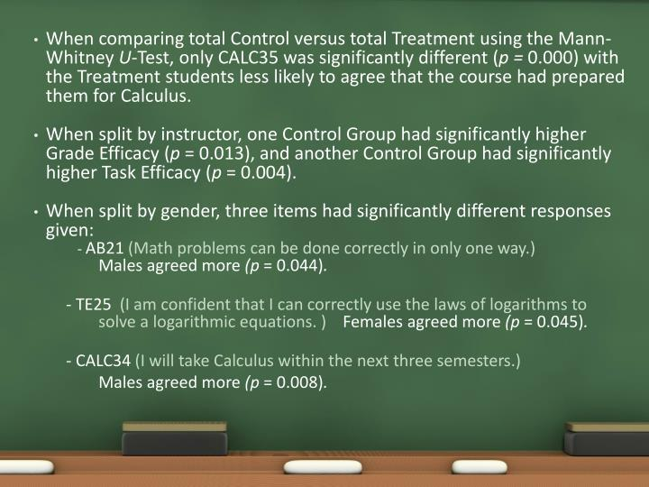 When comparing total Control versus total Treatment using the Mann-Whitney