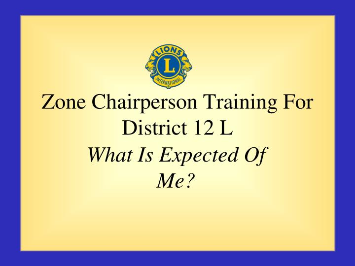 zone chairperson training for district 12 l n.