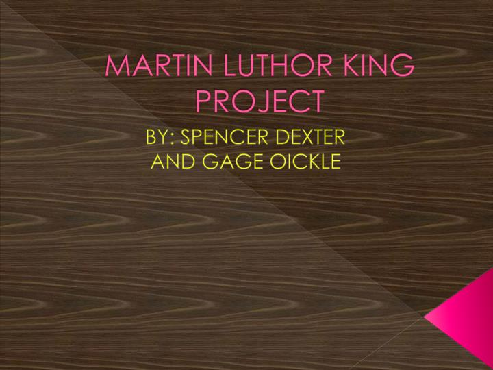 Martin luthor king project