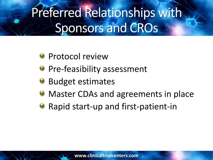 Preferred Relationships with Sponsors and CROs