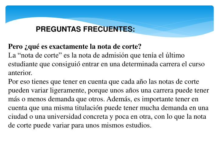 PREGUNTAS FRECUENTES: