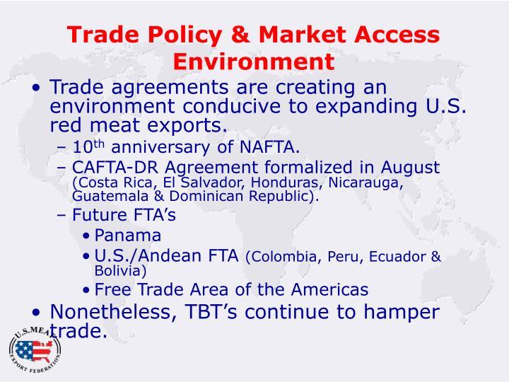 Trade Policy & Market Access Environment