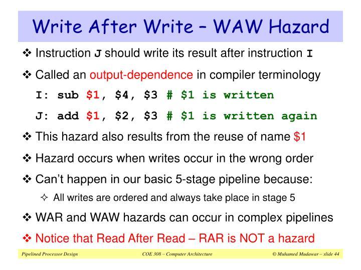 Write After Write – WAW Hazard