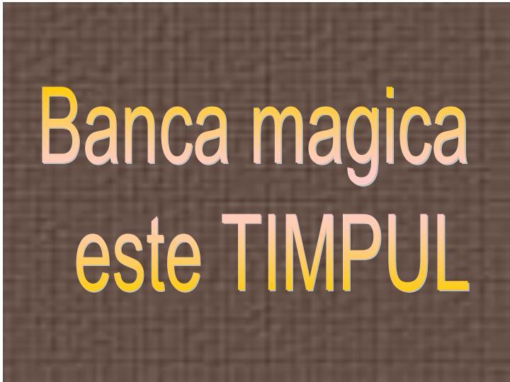 Banca magica