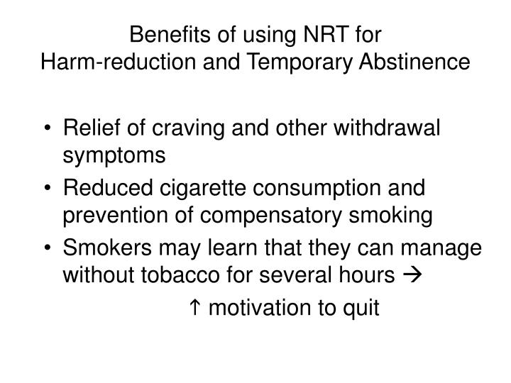 Benefits of using NRT for