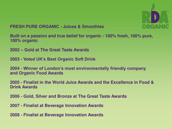 FRESH PURE ORGANIC - Juices & Smoothies