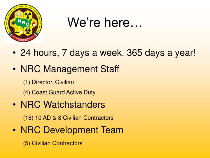 24 hours, 7 days a week, 365 days a year!