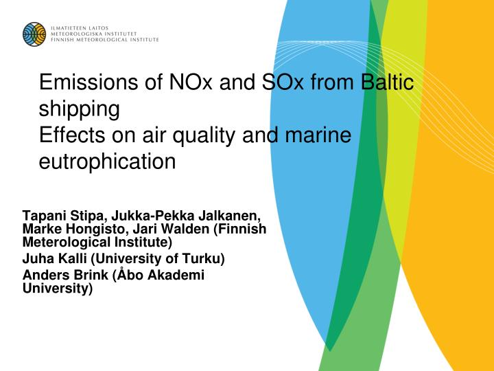 Emissions of nox and sox from baltic shipping effects on air quality and marine eutrophication