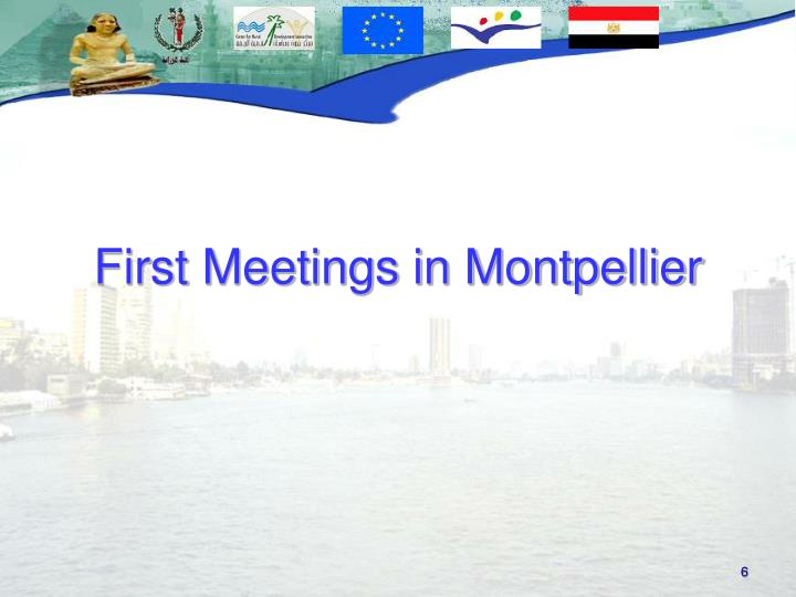 First Meetings in Montpellier