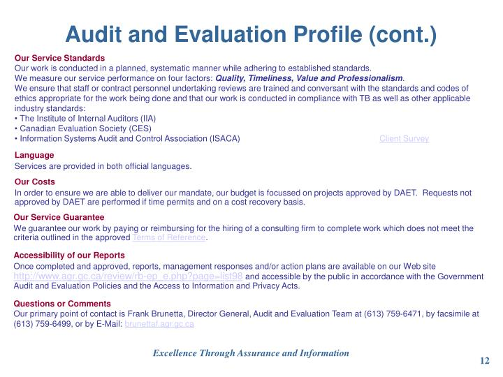 Audit and Evaluation Profile (cont.)