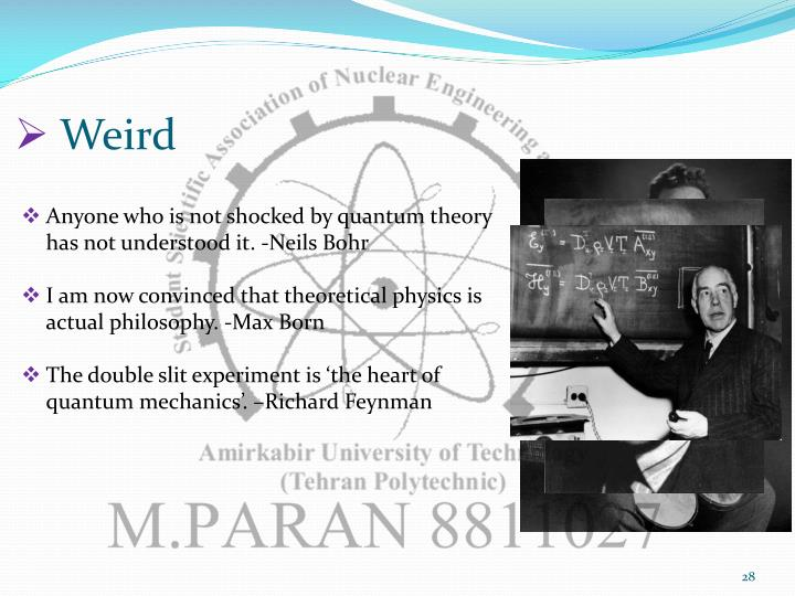 approach feynmans new quantum theory thesis Why did feynman's thesis almost work you derive a quantum field theory from and decided quite early to approach it by assuming that particles only.
