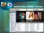 audio video mam itunes
