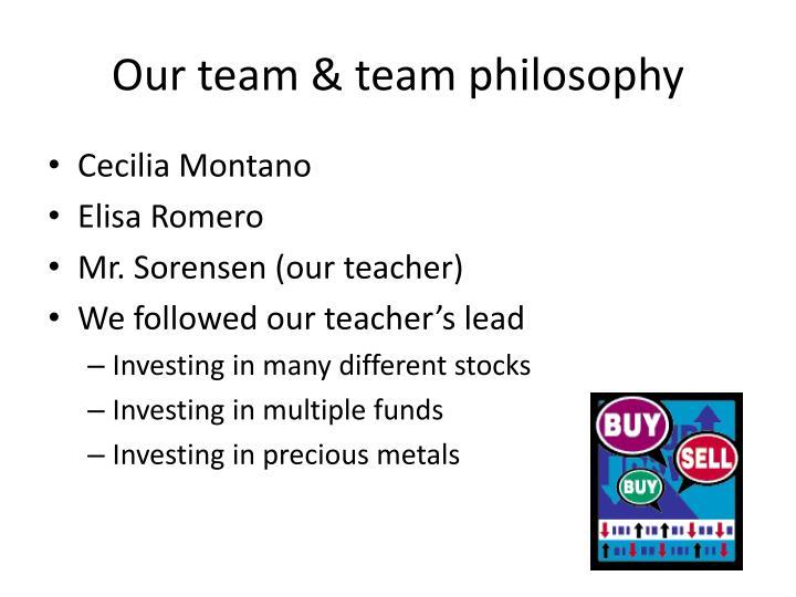 Our team team philosophy