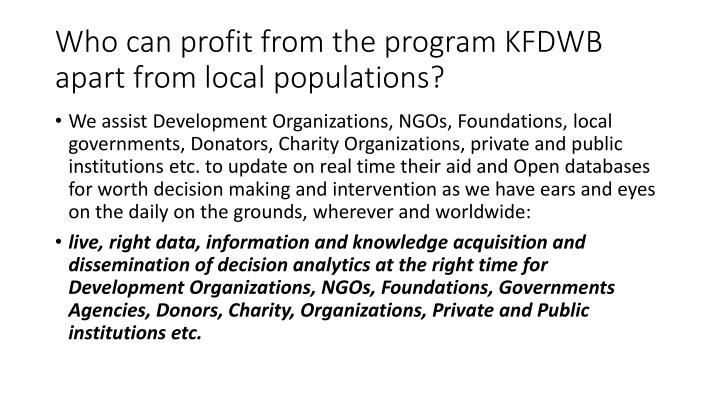 Who can profit from the program KFDWB apart from local populations?
