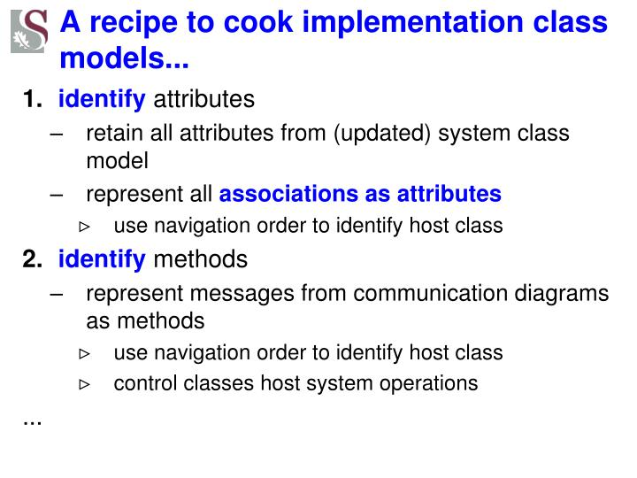 A recipe to cook implementation class models...