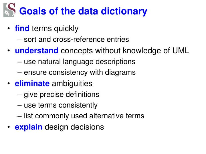 Goals of the data dictionary