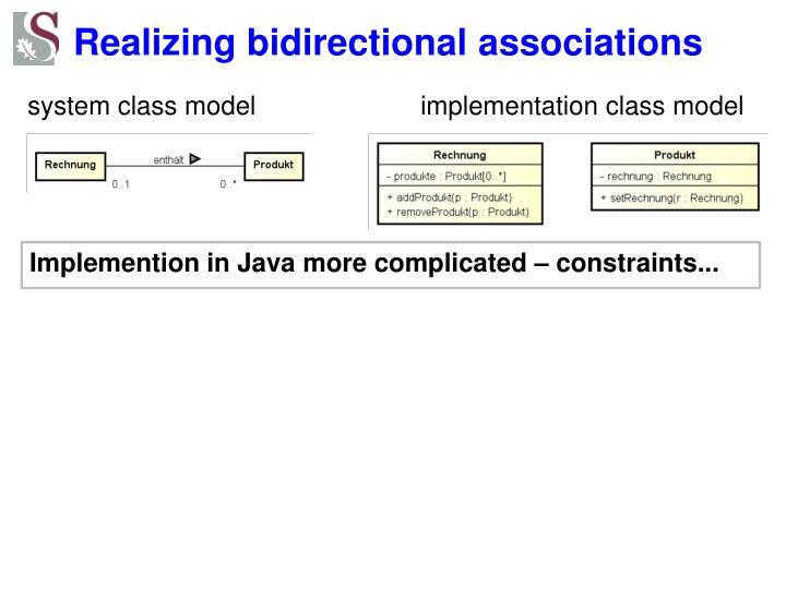 Realizing bidirectional associations