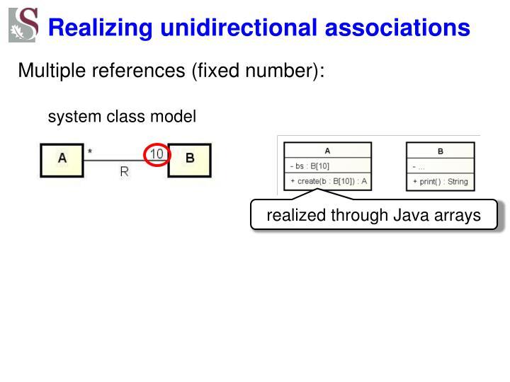 Realizing unidirectional associations