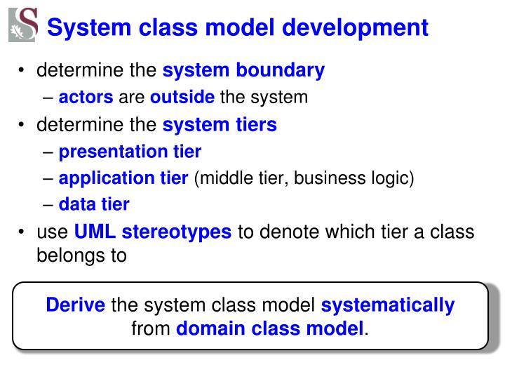 System class model development