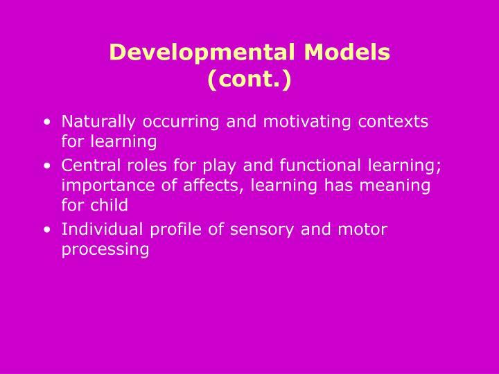 Developmental Models