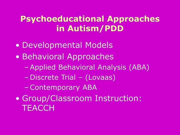 Psychoeducational approaches in autism pdd