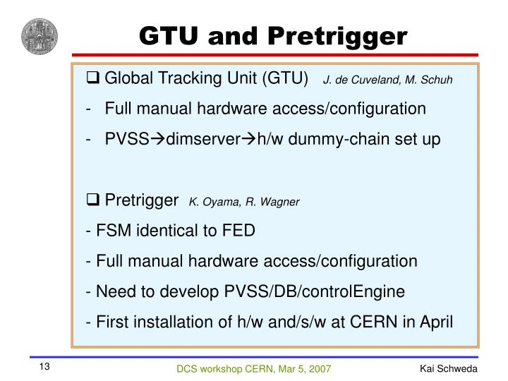GTU and Pretrigger
