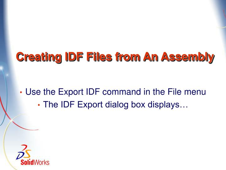 Creating IDF Files from An Assembly