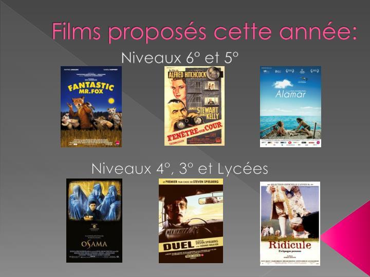 Films proposés cette année: