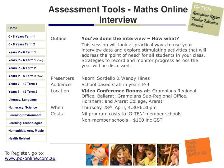 Assessment Tools - Maths Online Interview