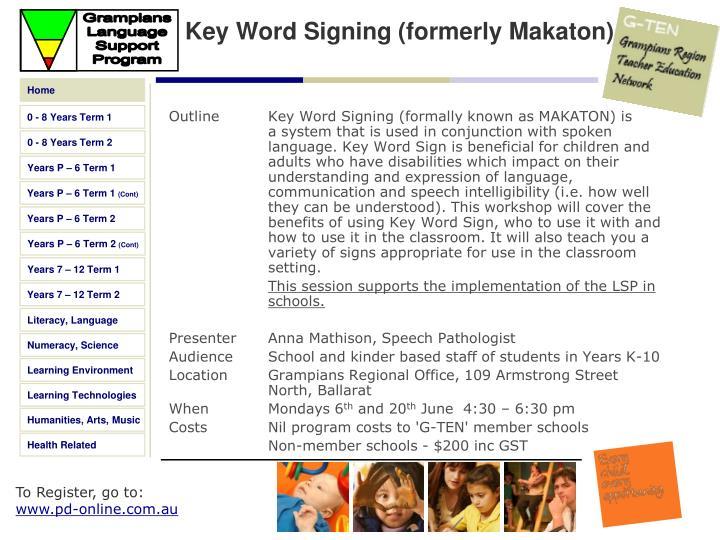 Key Word Signing (formerly Makaton)
