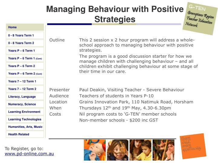 Managing Behaviour with Positive Strategies