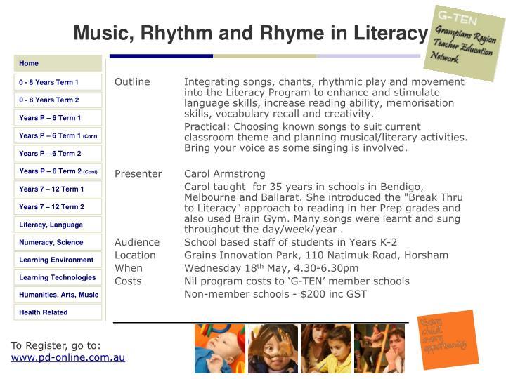 Music, Rhythm and Rhyme in Literacy
