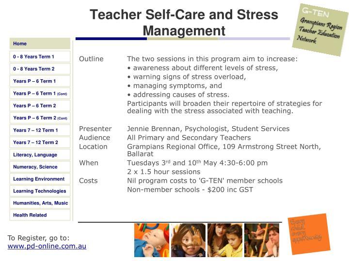 Teacher Self-Care and Stress Management