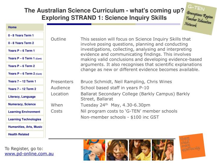 The Australian Science Curriculum - what's coming up? Exploring STRAND 1: Science Inquiry Skills