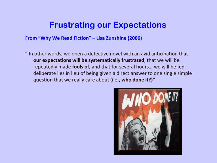 Frustrating our Expectations