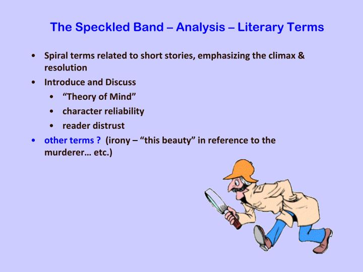 The Speckled Band – Analysis – Literary Terms