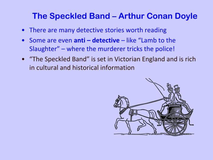 The Speckled Band – Arthur Conan Doyle