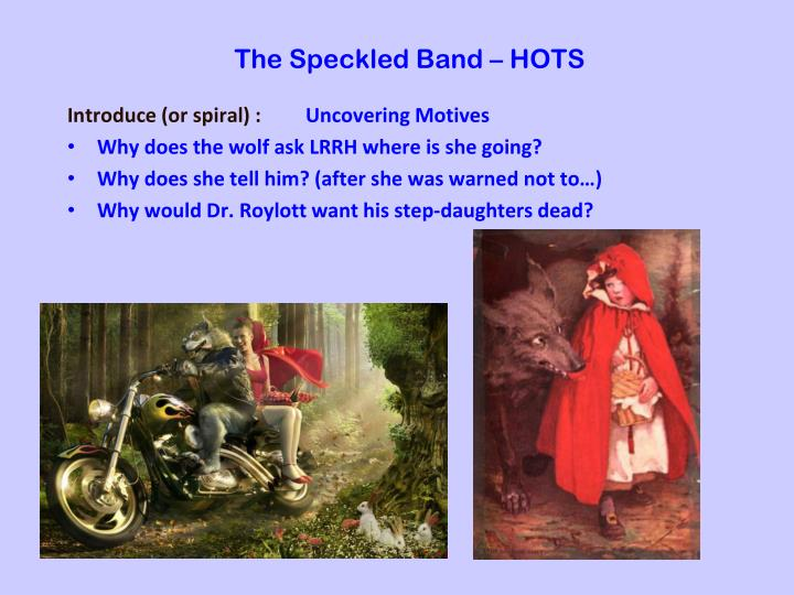 The Speckled Band – HOTS