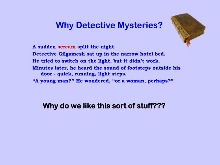 Why detective mysteries