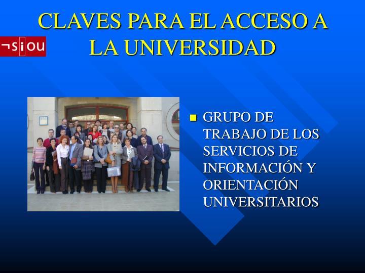 CLAVES PARA EL ACCESO A LA UNIVERSIDAD