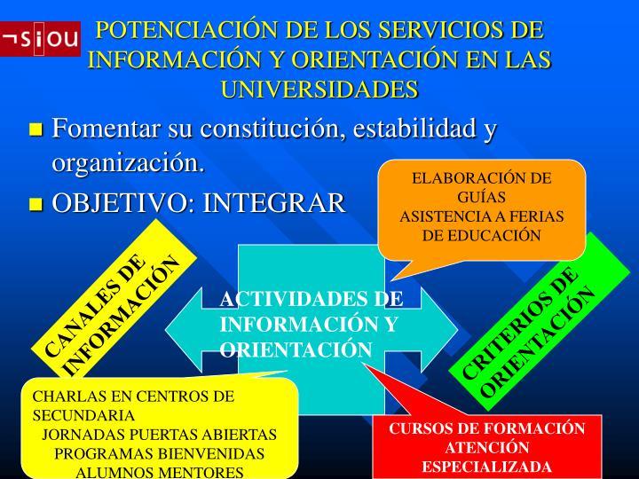 POTENCIACIÓN DE LOS SERVICIOS DE INFORMACIÓN Y ORIENTACIÓN EN LAS UNIVERSIDADES